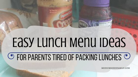 Easy Lunch Menu Ideas for Parents Tired of Packing Lunches