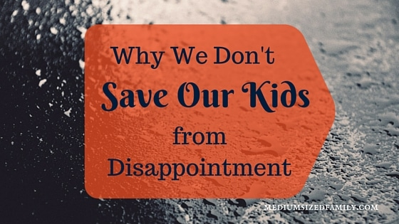 Parents: Teach Your Kids How to Handle Disappointment