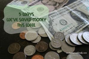5 ways we've saved money this week