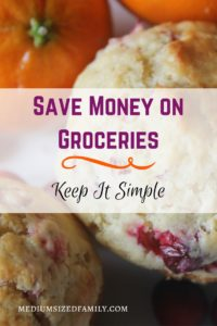 Save Money On Groceries: Keep It Simple. I was totally overlooking this easy way to save money on groceries. Now that I'm doing my shopping this way, my family eats more and we save a ton of time and money.
