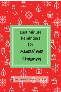Last minute reminders for a less stress Christmas (1)