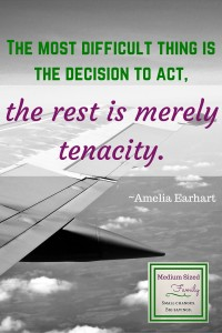 The most difficult thing is the decision to act, the rest is merely tenacity.