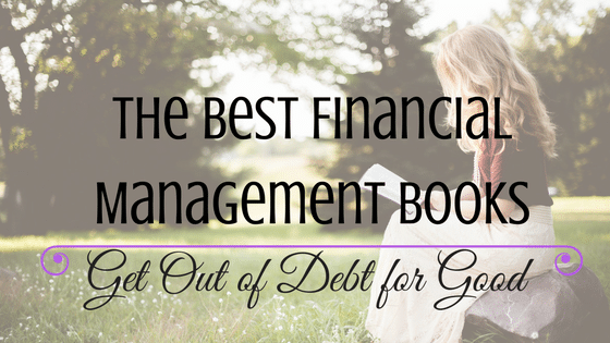 The Best Financial Management Books to Get Out of Debt