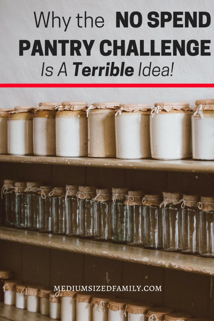 A no spend pantry challenge might help you learn to meal plan, but it's a great way to sabotage your most frugal work! Don't do it!
