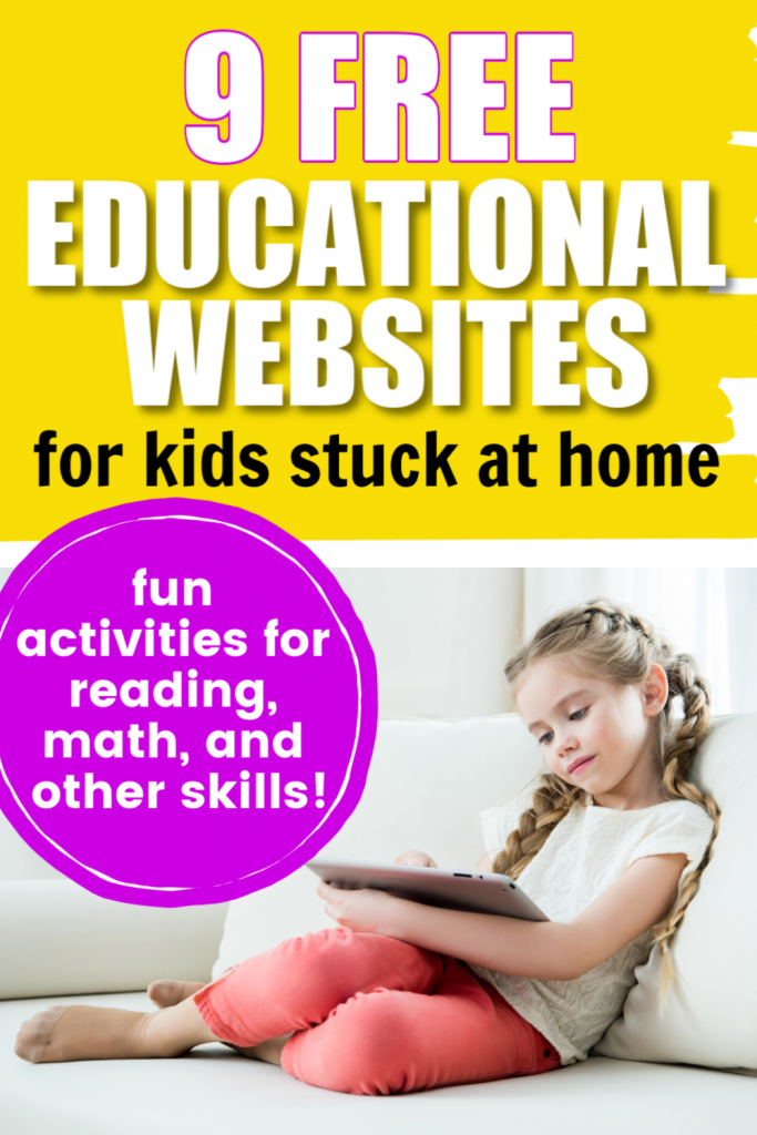 These free educational websites for kids are a great way to help your children with math, reading, and more while they're stuck at home.