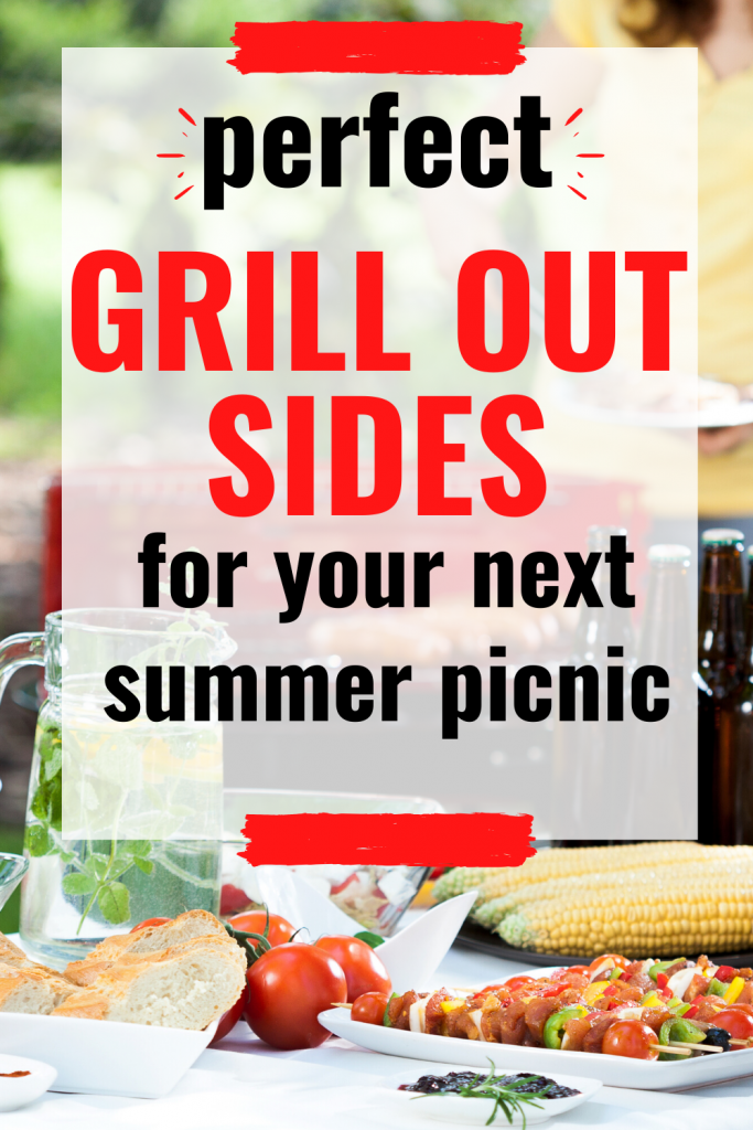 These grill out sides are summer picnic recipes your crowd is gonna love. Foods to bring to your grill out. Ideas for your next summer picnic or family reunion. Best summer recipes. #grilloutsides