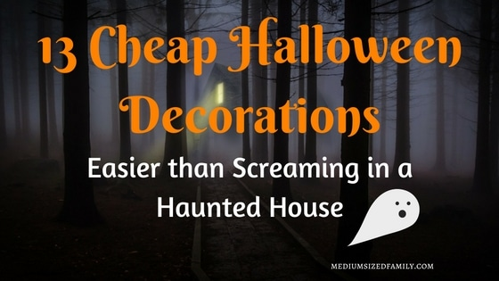 13 Cheap Halloween Decorations: Easier than Screaming in a Haunted House