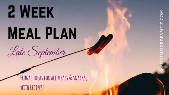 2 Week Meal Plan for Late September