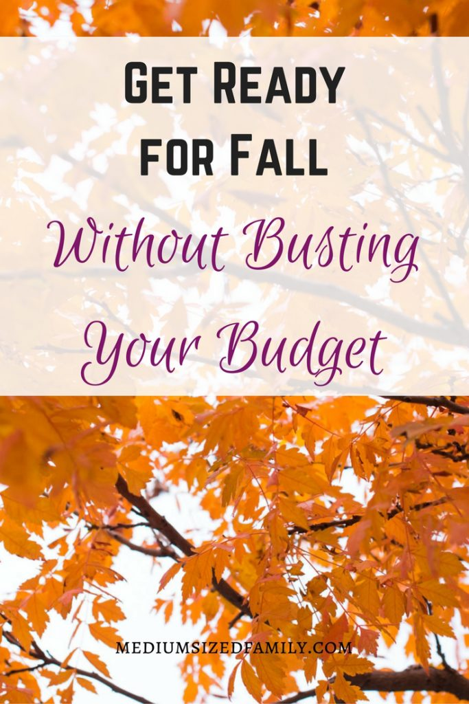Get Ready for Fall Without Busting Your Budget