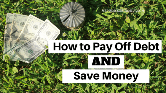 How to Pay Off Debt and Save Money: Why & How You'd Better Do Both!