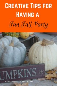 Creative Tips for Having a Fun Fall Party