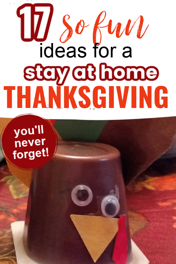 The best ways to enjoy a stay at home Thanksgiving during quarantine 2020 you'll always remember. Family traditions that the kids will love.
