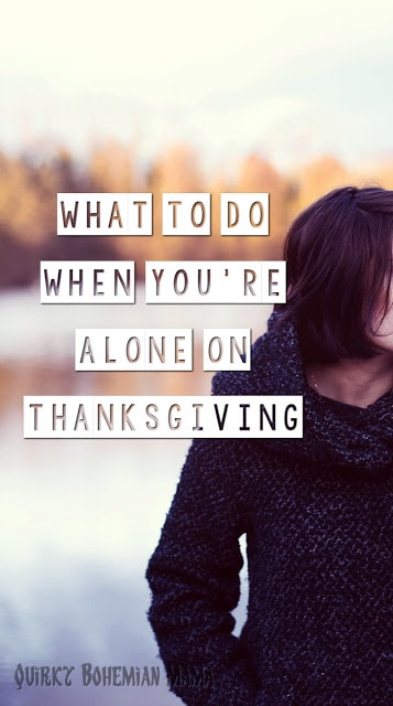 what to do when you re alone The holidays can be a lonely time, but that doesn't mean you have to feel alone stay focused on acknowledging and meeting your needs, and you'll be surprised at how quickly the holidays are over.