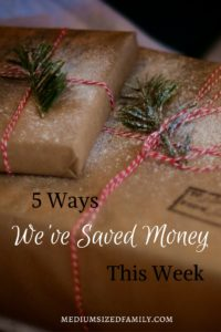 5 Ways We've Saved Money This Week. A series of ways this family saves money every week.