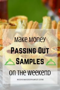 Secure Your Savings: Get Paid to Be a Food Demonstrator. Make money passing out samples on the weekend. Here's how to get started in this job for some extra income.