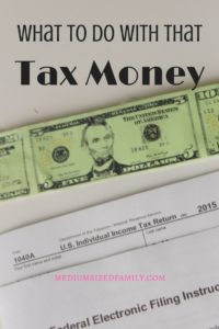 What To Do With That Tax Money. These tax money ideas will help you balance out what you owe per paycheck. Plus ideas for putting that refund to good use.