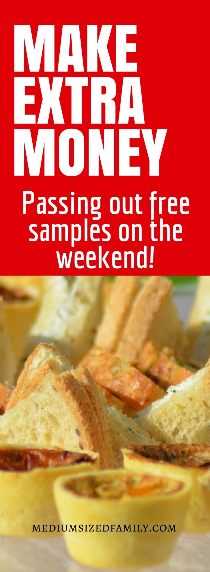 A great way to make extra money by passing out samples in a weekend job.