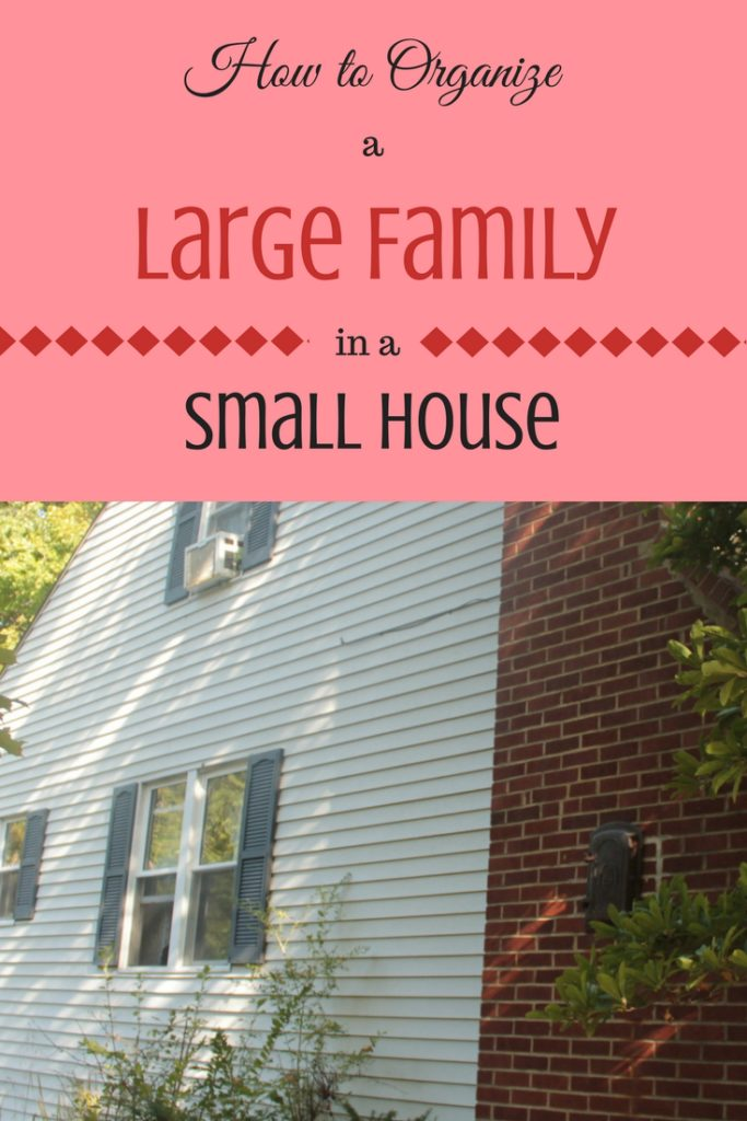 How to Organize a Large Family in a Small House It's aggravating trying to fit all the things a large family needs into a small home. Try these tips to make your small space more livable.