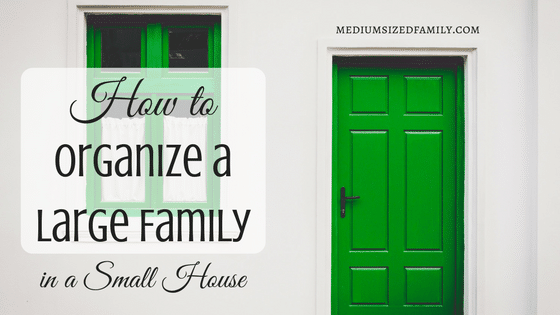 24 Ways to Organize a Large Family in a Small House