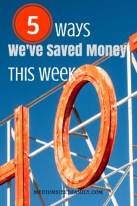 5 Ways We've Saved Money This Week 68: See how we saved money on an unexpected road trip.
