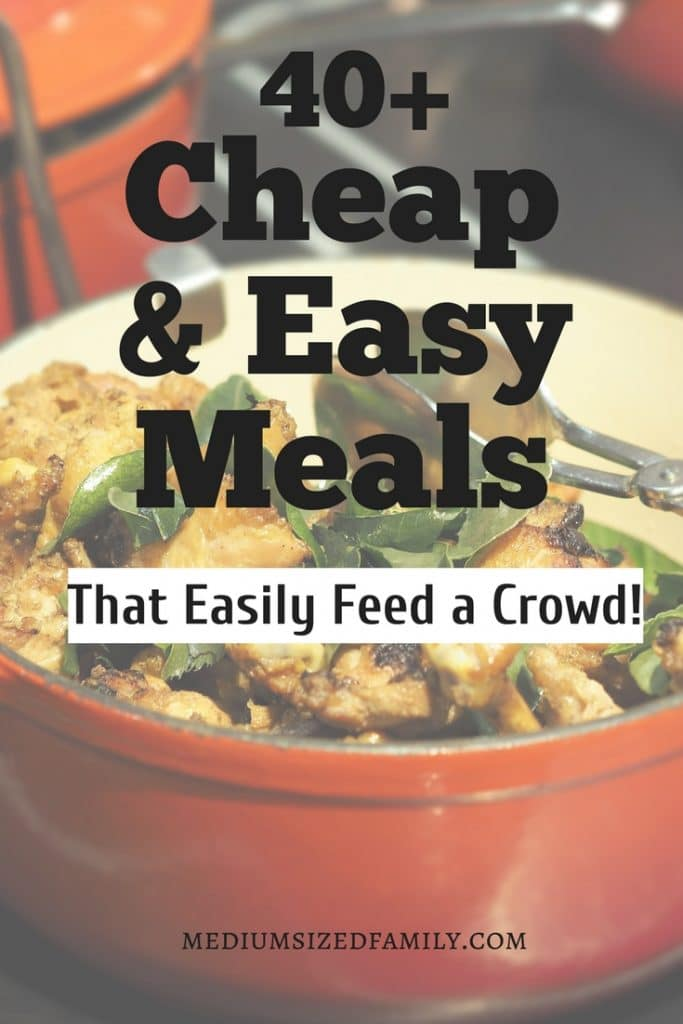 Click to get the best ideas for cheap and easy meals for a crowd or large family on a budget! Simple ideas for crock pot and freezer you can make ahead. Food for kids and adults alike! #mealplanning #meals #food