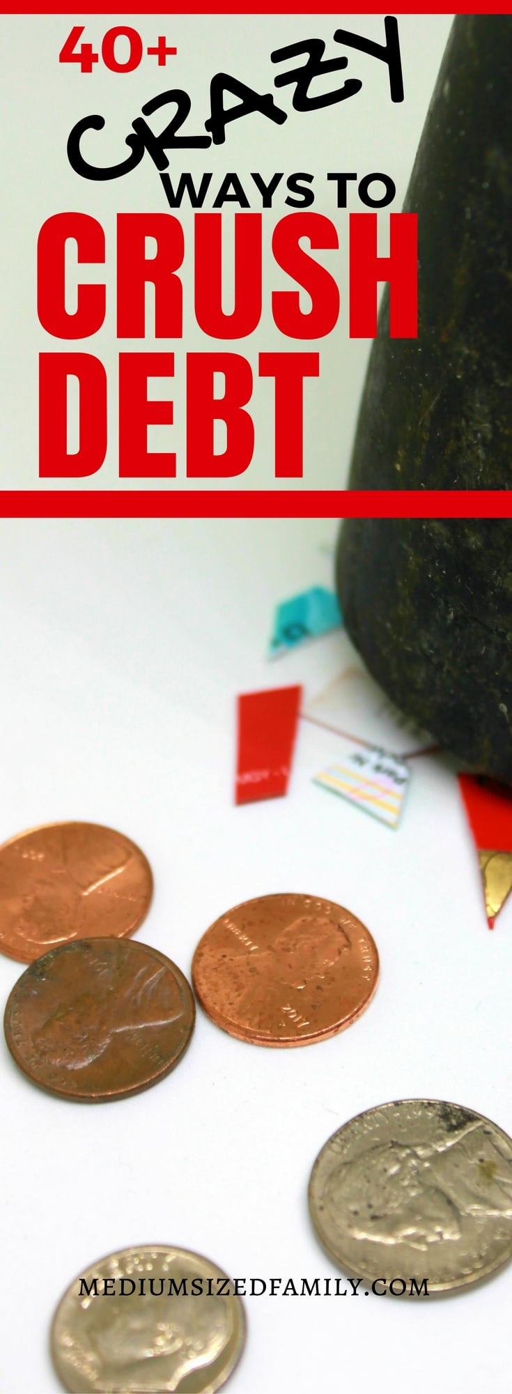 Crazy ideas that will help you get out of debt fast.
