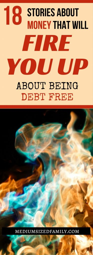 These stories are amazing! They'll totally kick your tail into finally getting out of debt.