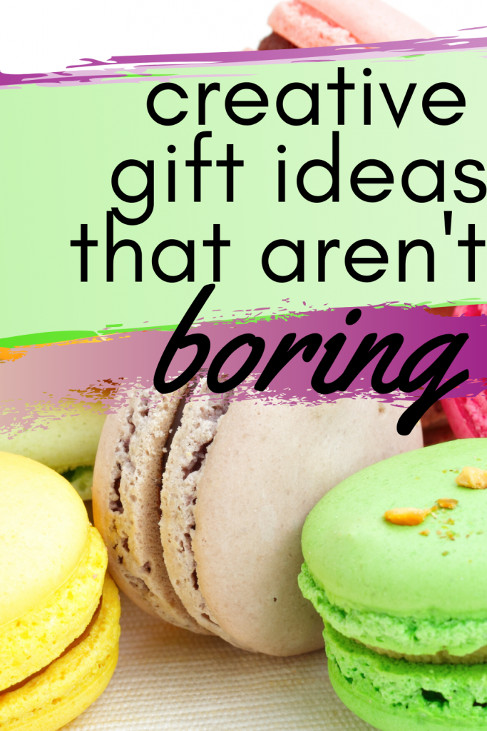 Creative gift ideas, birthday presents that aren't boring, unique ideas for gifting, neat gifts for friends, for kids, for best friend, for Christmas, birthdays, Mother's Day, or any time, appreciation gifts