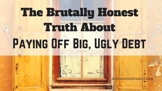 The Brutally Honest Truth About Paying Off Big Ugly DebtThe Brutally Honest Truth About Paying Off Big Ugly Debt