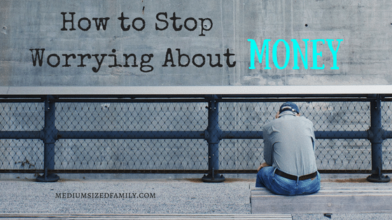How to Deal With Money Worries And Change Your Life