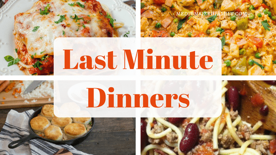 30 Last Minute Dinner Ideas That Are No Sweat