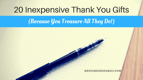20 Inexpensive Thank You Gifts (Because You Treasure All They Do!)