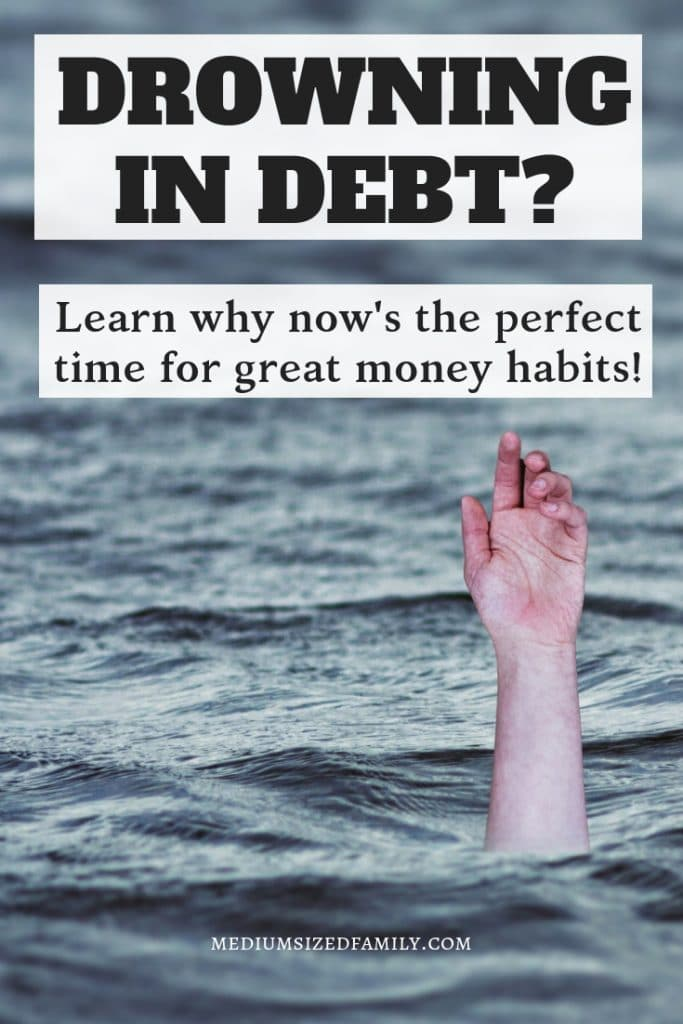 When you are drowning in debt, it's hard to imagine getting above water.  These tips will help your family learn to thrive with better money habits.
