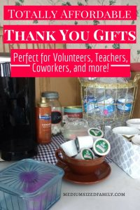 Thoughtful thank you gifts for teachers, for volunteers, for coworkers, friends, hostesses, or anyone you want to share your gratitude with. These inexpensive simple thank you gift ideas will help you share your appreciation without busting your budget.