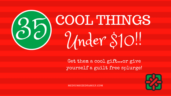 35 Cool Things Under 10 Dollars: Makes a Great (Cheap!) Gift