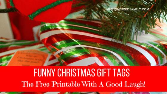 Funny Christmas Tags: The Free Printable With A Good Laugh!