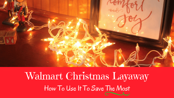 Walmart Christmas Layaway 2017: How To Use It To Save The Most