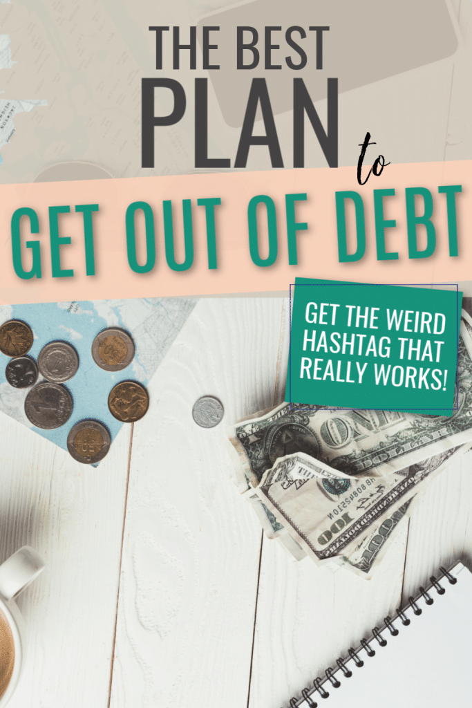 The best get out of debt plan for people who have a real life. How to get out of debt. Ideas for getting out of debt. Ways to get out of debt. How to get out of debt fast when you're broke. When your broke. Get out of debt plan on one income. Best ways to get out of debt. Tips to get out of credit card debt fast. Fast budget ways to get out of debt on a low income.
