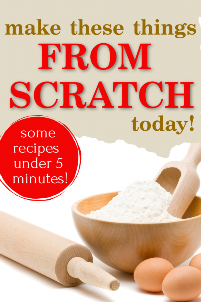 Easy things to make from scratch, homemade recipes that are simple fast and easy, make these foods at home from scratch in no time, have fun cooking recipes for your family in your own kitchen