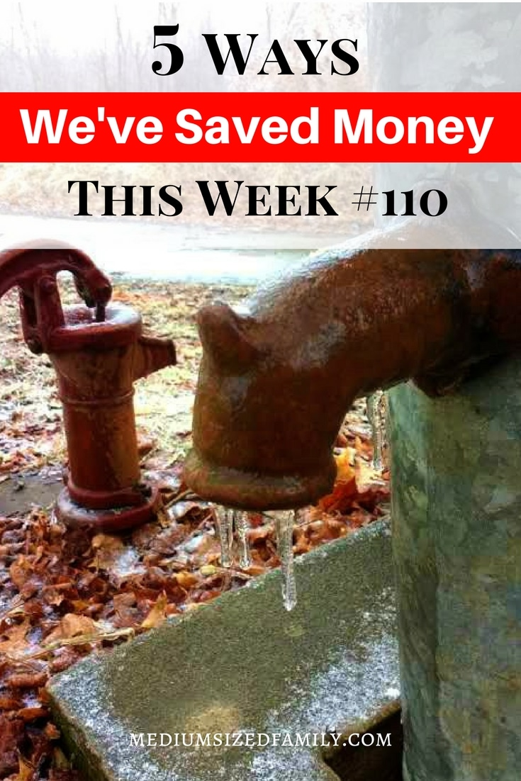 The 5 Ways We've Saved Money This Week series continues!