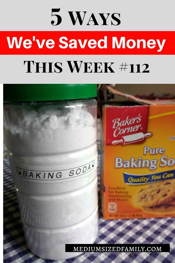 5 Ways We've Saved Money This Week 112 Saving money week after week. #moneysavingtips
