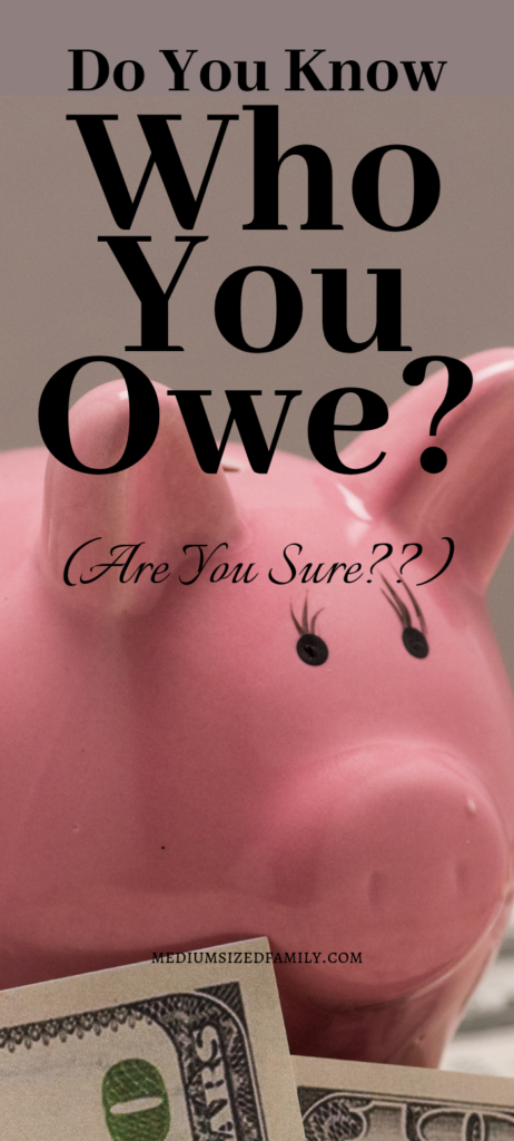 Do you owe money in debt?  Here's how to find out if you have covered all of your bills.