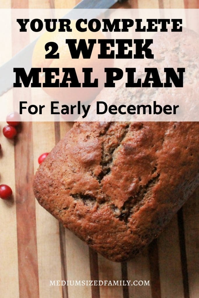 Get your 2 week meal plan, perfect for your menu planning in December! #mealplan