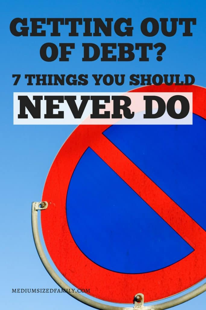 Debt free living will happen to you if you follow this list of never dos!