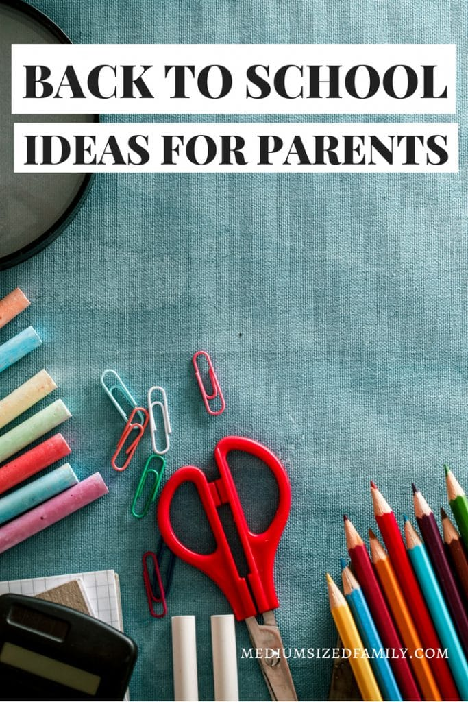 Back to school ideas for parents. Use these tips to start your school year right!