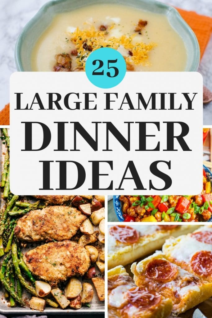 These large family dinner ideas will make cooking for a crowd easy! Meals with simple ingredients and easy directions so you can get it on the table (and devoured!) in no time!