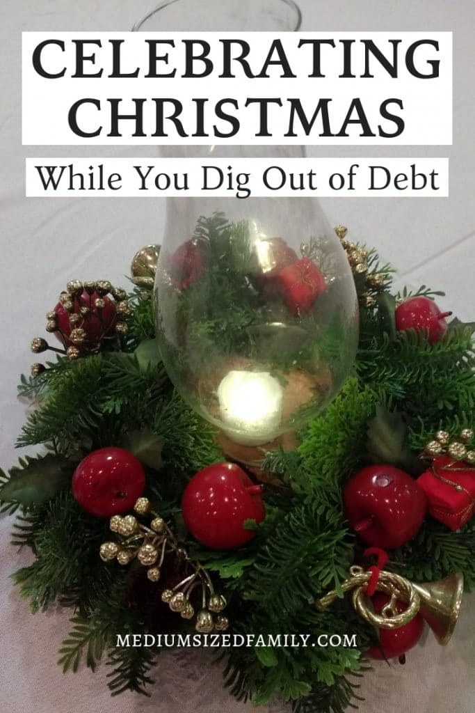 Get free and cheap Christmas ideas for celebrating the season when you're trying to get out of debt.