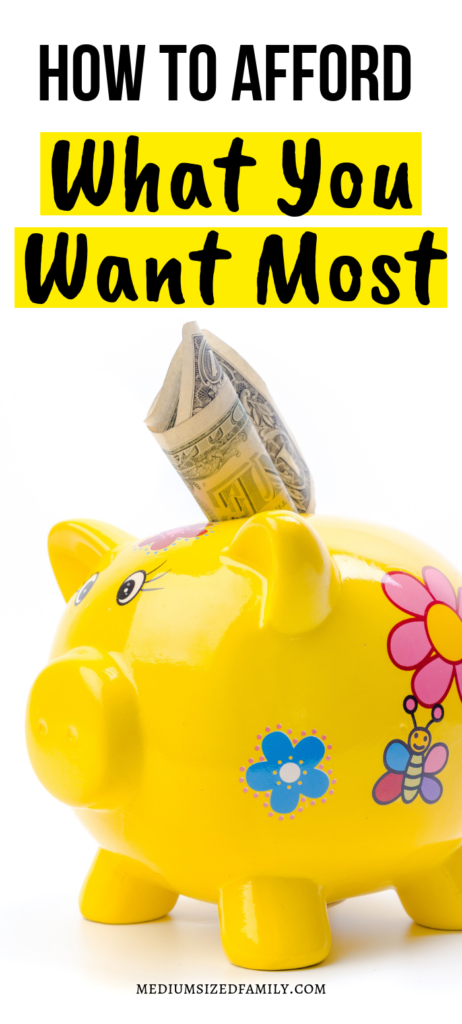 Want to know how to afford things that you want the most? Afford your dreams with this plan!