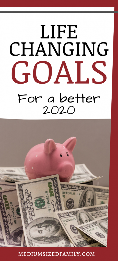 Life changing personal goals for a better 2020.