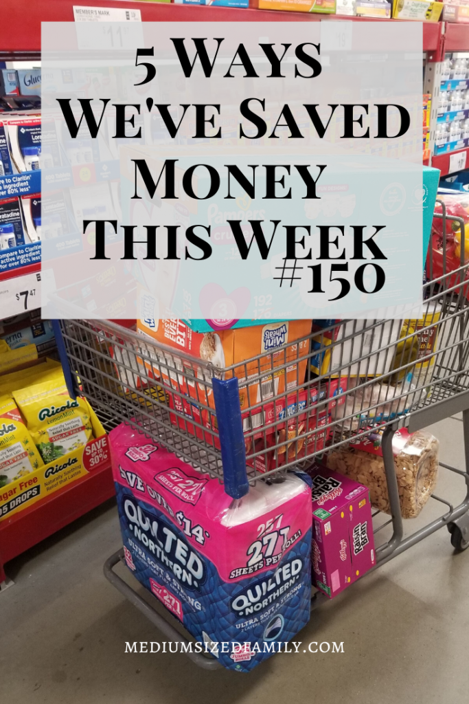 The 150th edition of the 5 Ways We've Saved Money This Week series!